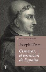 'Cisneros, el cardenal de España'